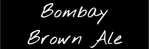 Bombay Brown Ale